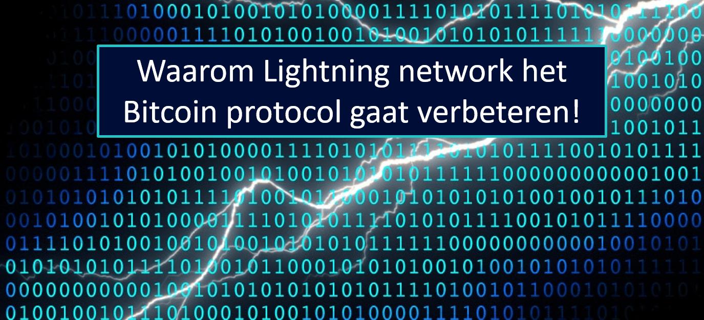 Gaat lightning network het Bitcoin protocol verbeteren?
